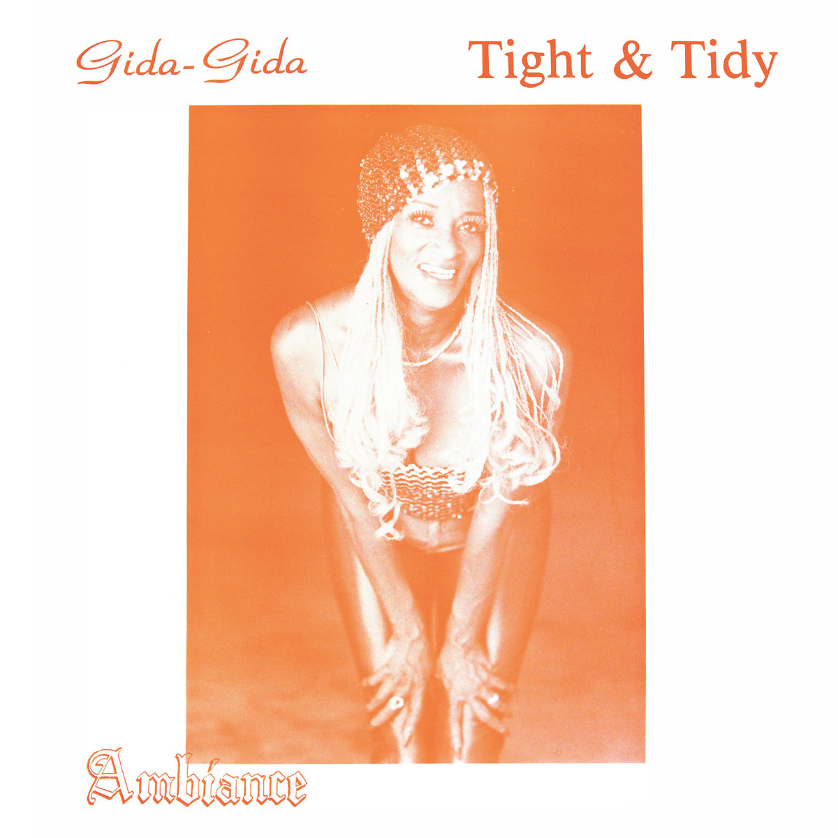Ambiance - (Gida-Gida) Tight & Tidy