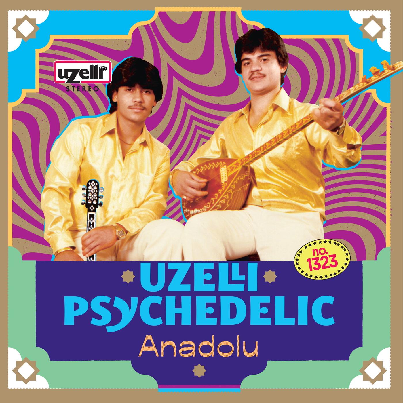 Антология «Uzelli Psychedelic Anadolu» откроет новою страницу в истории анатолийского рока