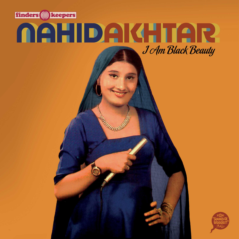 Finders Keepers поделится хитами золотой эпохи Лолливуда в компиляции Nahid Aktar «I Am Black Beauty»