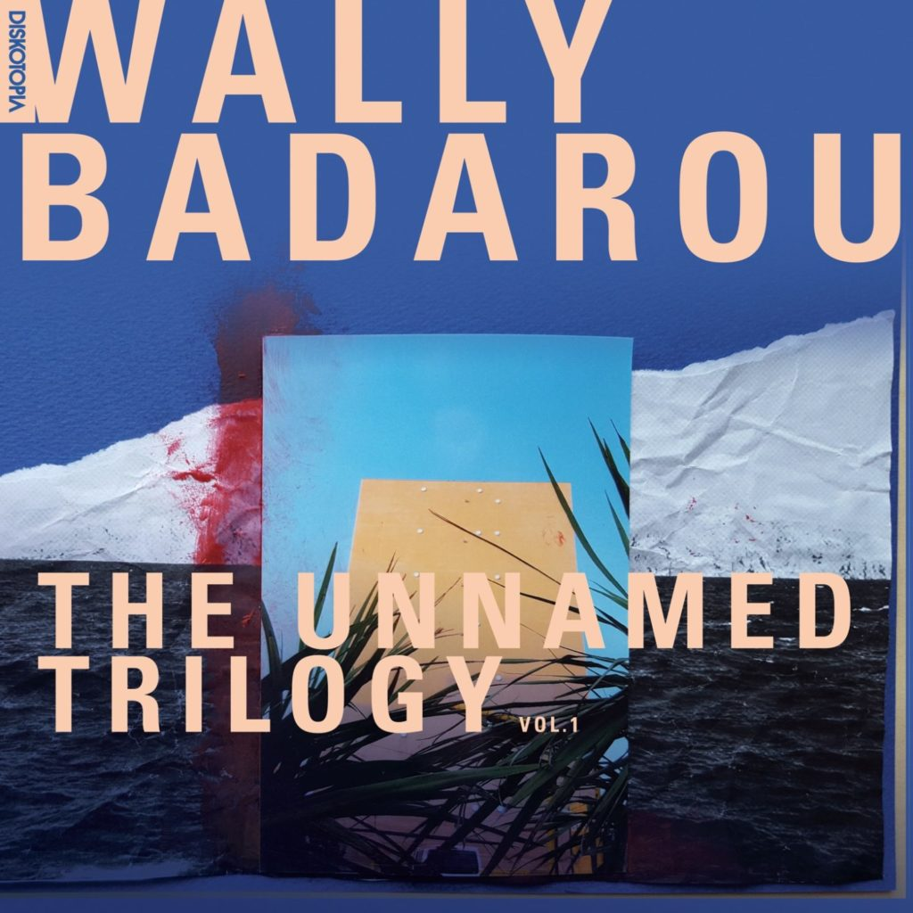 Wally Badarou The Unnamed Trilogy Vol.1