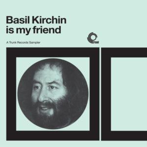 "Trunk Records собрали неизданные работы импровизатора Бейзила Кирчайна в сборнике ""Basil Kirchin Is My Friend"" 1"