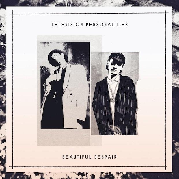 "Fire впервые издаст утерянный альбом Television Personalities ""Beautiful Despair"" 1990 года 1"