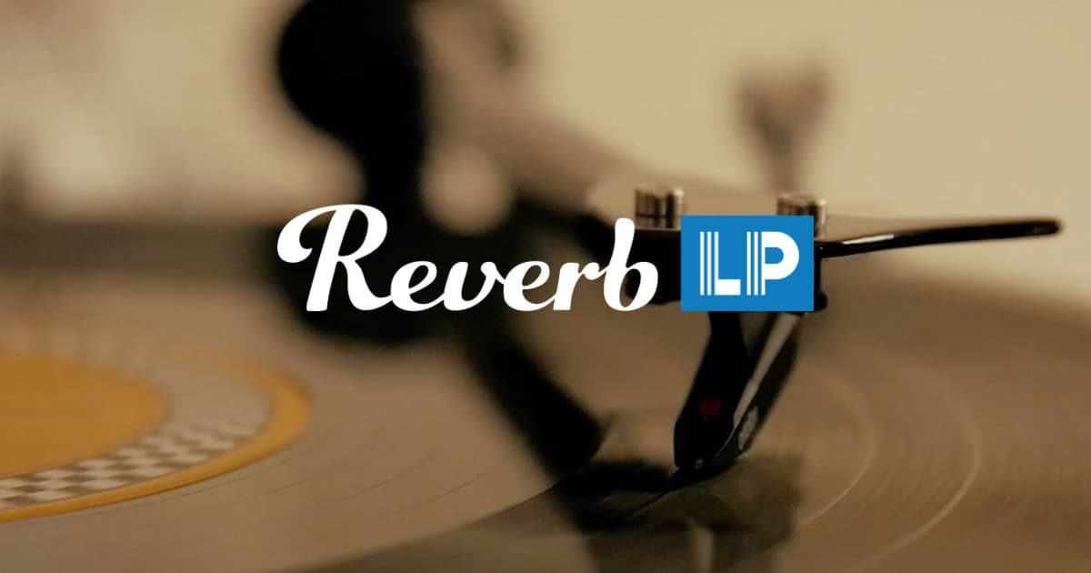 Reverb запускает альтернативу Discogs, площадку для продажи виниловых пластинок Reverb LP